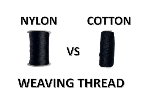 nylon hair weaving thread, cotton hair weaving thread, hairstyle, beauty, fashion, how to, attachment, lace wigs, closure, secure, advantages, disadvantages, learn, reviw, wig, wigs, information, blog, difference, comparison